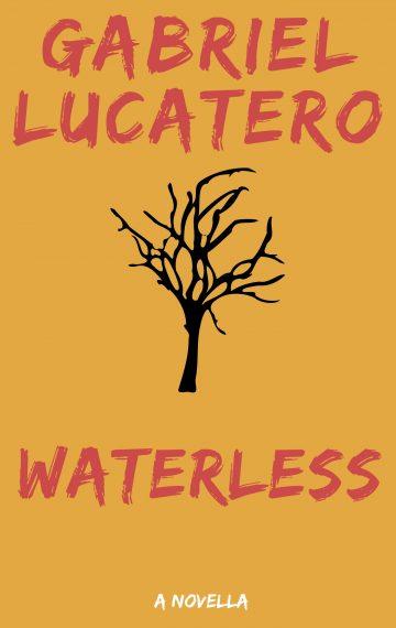Waterless; A Novel