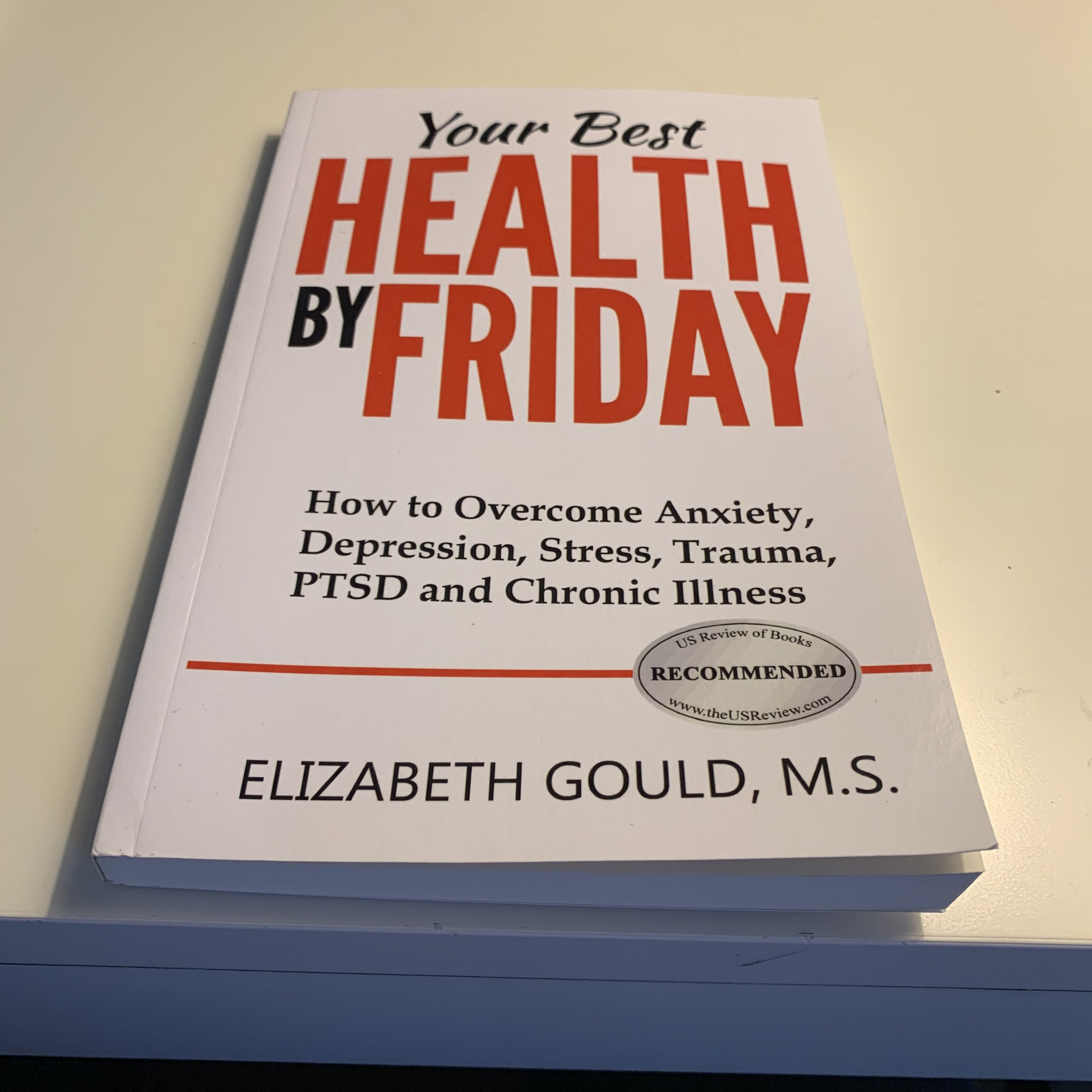 Your Best Health By Friday by Elizabeth Gould